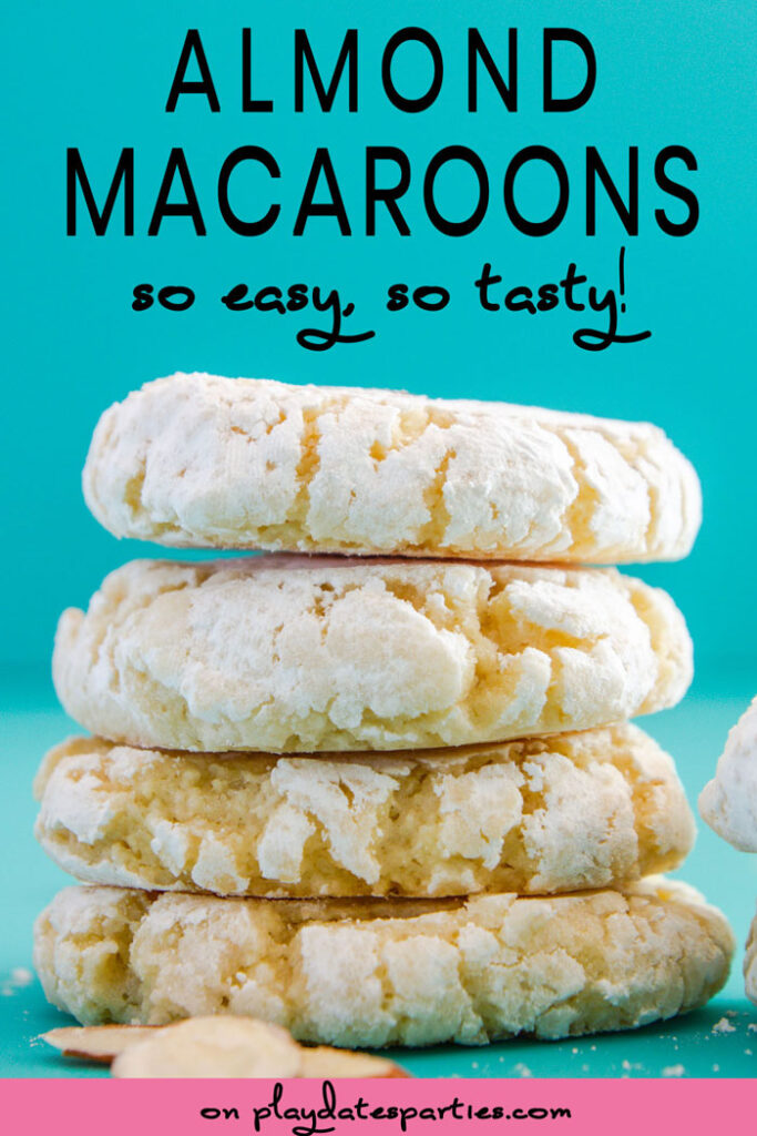stack of almond macaroons with text almond macaroons so easy, so tasty!