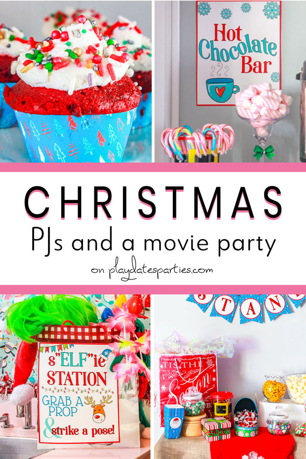 collage of party decorations and text Christmas pajamas and a movie party