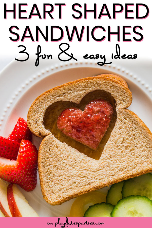 picture of sandwich with heart shaped cutout with text heart shaped sandwiches 3 fun and easy ideas
