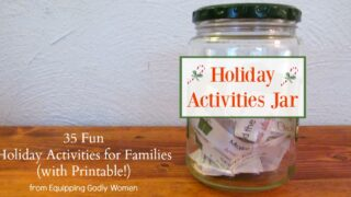 Holiday Activities Jar: 35 Fun Holiday Activities for Families