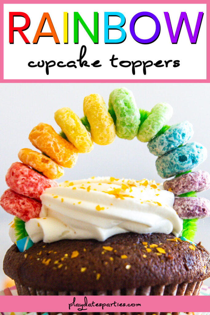 Cupcake with Rainbow cereal cupcake topper and text Rainbow cupcake toppers