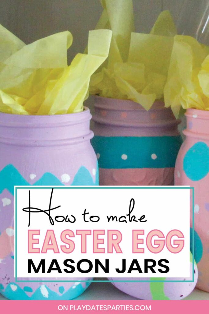 painted jars in spring colors with text how to make Easter egg mason jars