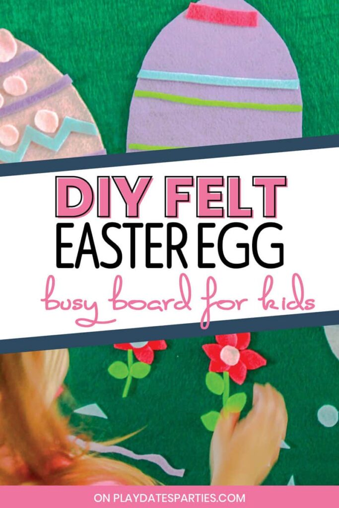 image of a girl making flowers and Easter eggs with felt with the text DIY felt Easter egg busy board for kids