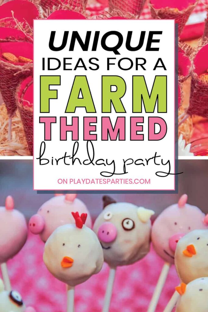 collage of party decorations with the text unique ideas for a farm themed birthday party