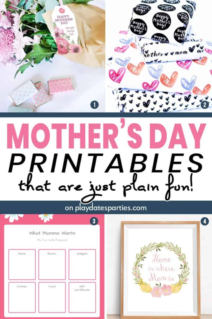 A collage of 4 Mother's Day printables, including party printables, wrapping paper, a wish list, and a home art print