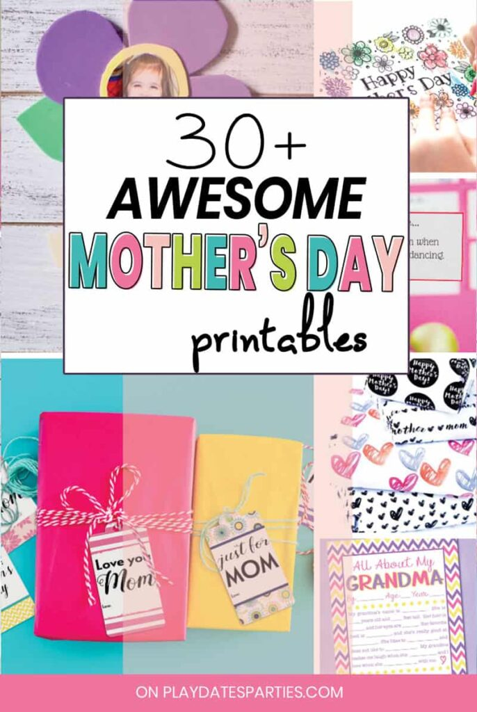 30+ Free And Totally Awesome Mother's Day Printables