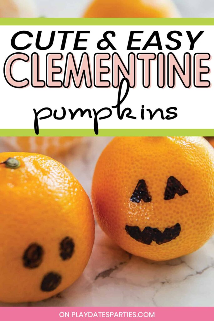 Jack o lanterns and pumpkins made out of clementines with the wording cute & easy clementine pumpkins