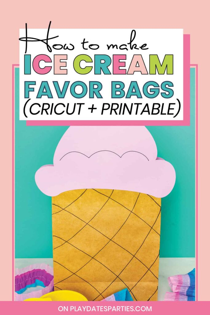 Ice cream cone favor bag with a purple top and the text how to make ice cream favor bags cricut + printable