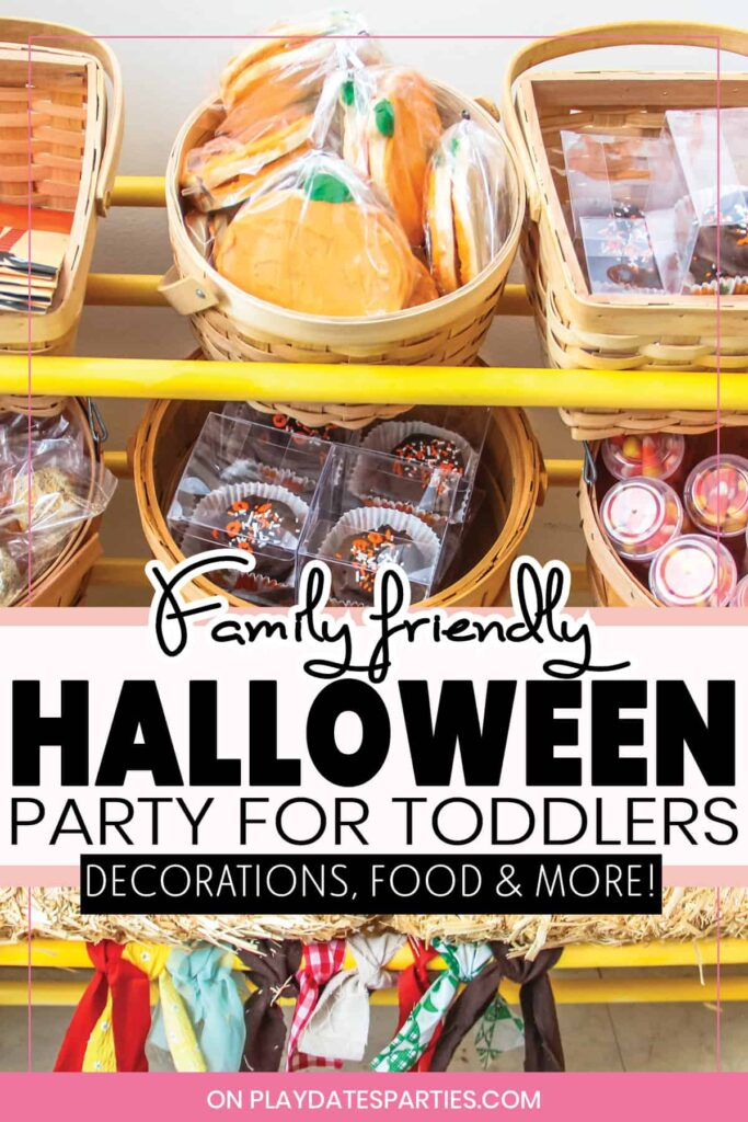 Halloween party favors with the text overlay family friendly Halloween party for toddlers decorations food and more
