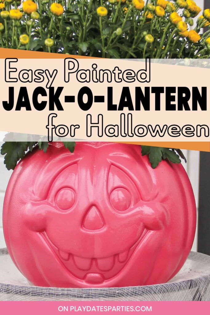 pink painted pumpkin bucket with text overlay saying easy painted jack-o-Lantern for Halloween