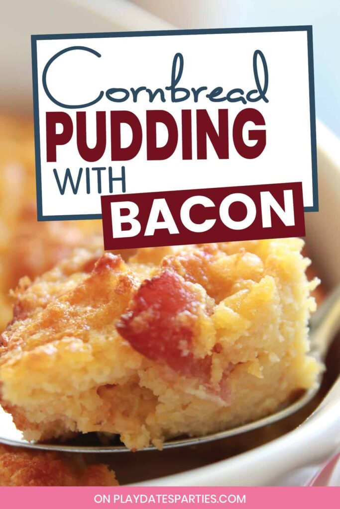 close up of a spoonful of cornbread pudding with a large piece of bacon