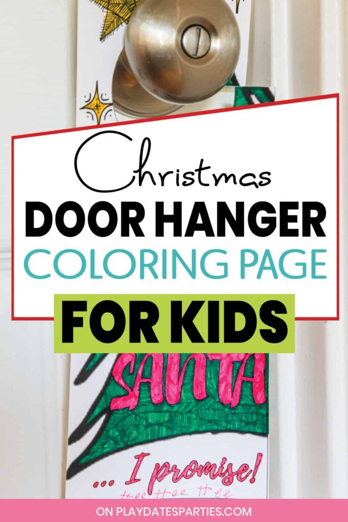 close up of door hanger on a bedroom knob with text overlay Christmas door hanger coloring page for kids