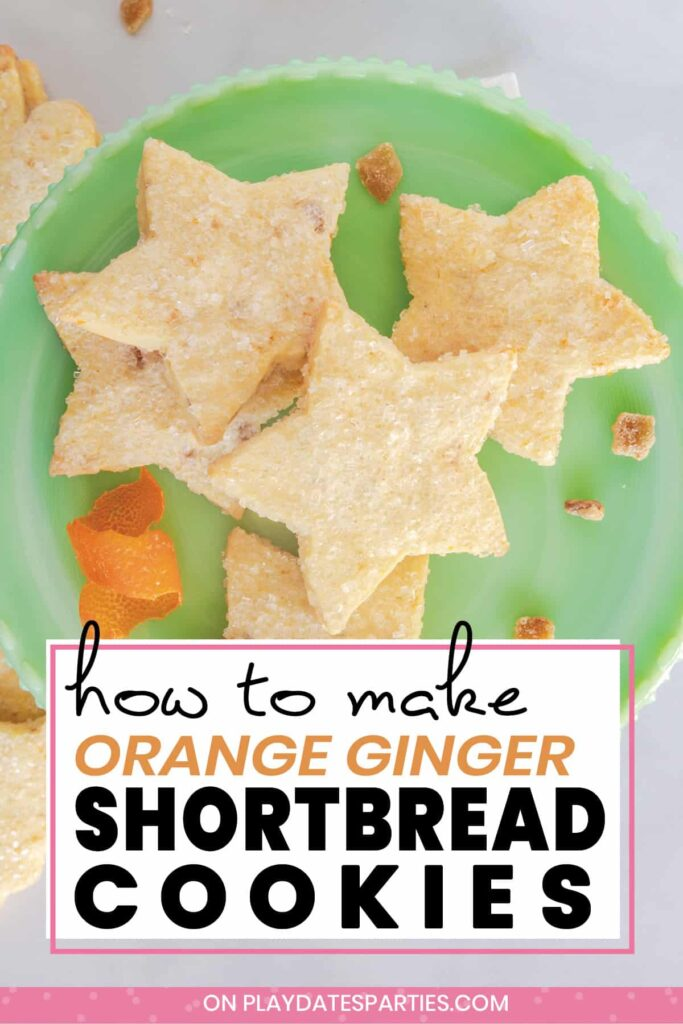 Star shaped shortbread cookies on a green cupcake stand with text how to make orange ginger shortbread cookies