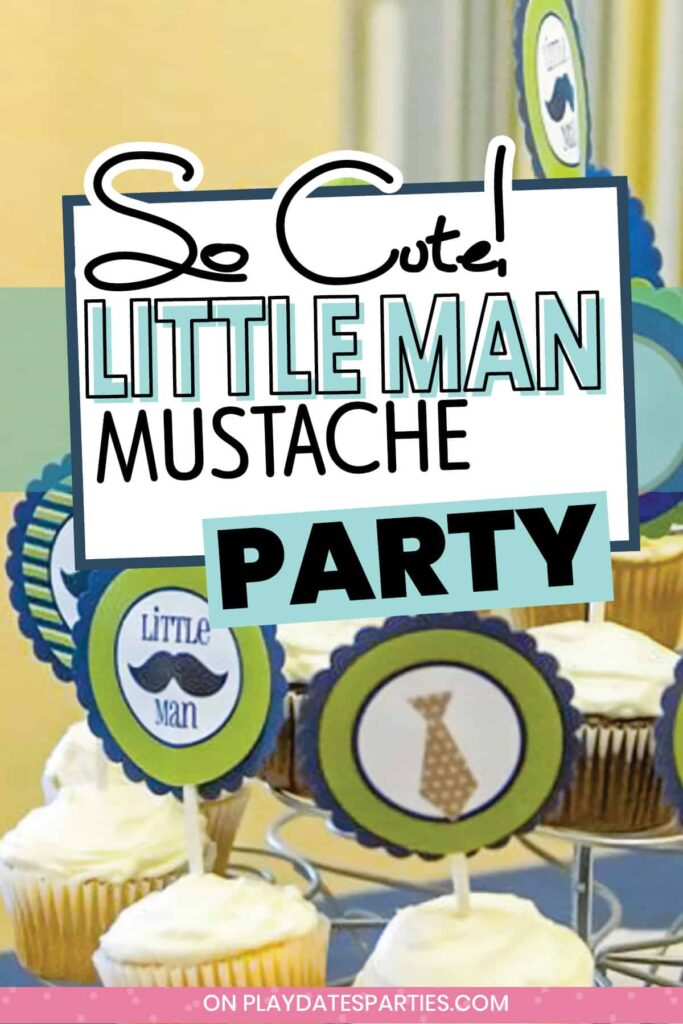 close up of cupcake toppers with mustaches and neckties with the text So cute Little Man Mustache Party