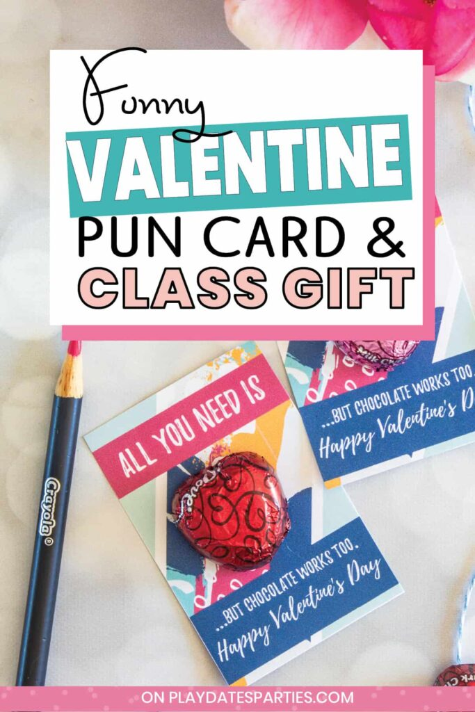 photo of a custom valentine's day card with a chocolate candy glued to it with the text funny Valentine pun card and class gift