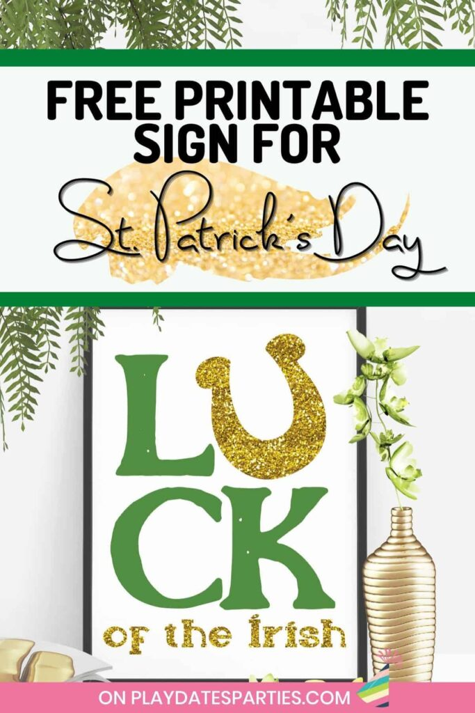 framed print that says Luck of the Irish with text overlay Free Printable Sign for St. Patrick's Day