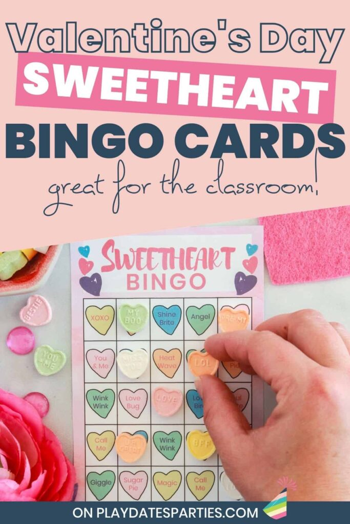 woman's had placing a candy heart on a bingo card. text overlay reads Valentine's Day sweetheart Bingo cards great for the classroom!