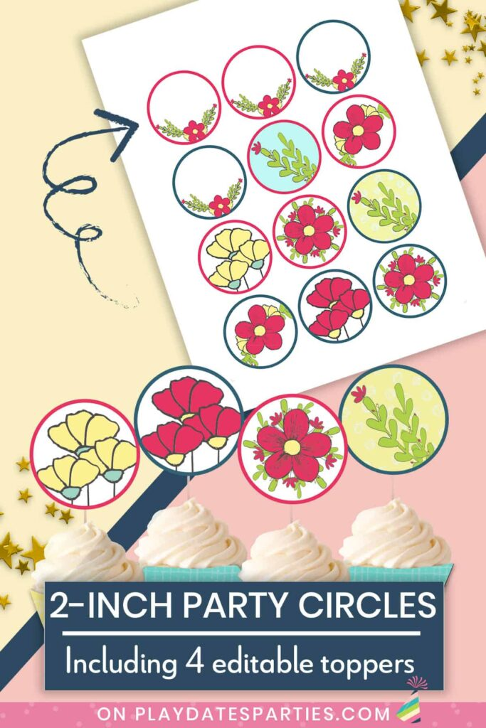 2 inch party circles. Includes 4 editable toppers in Adobe Reader