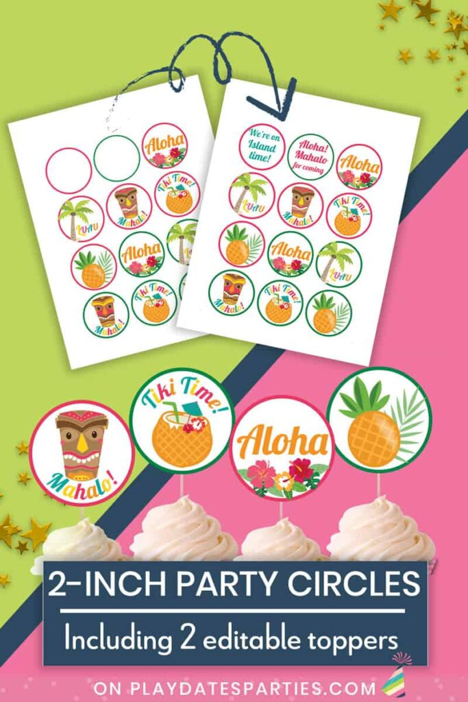 mockup showing luau party circles pages and how they look as cupcake toppers