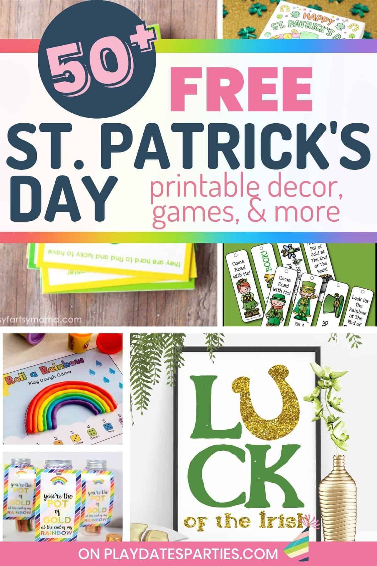 collage of St. Patrick's Day printables with text overlay 50+ free St. Patrick's Day printable decor, games, and more