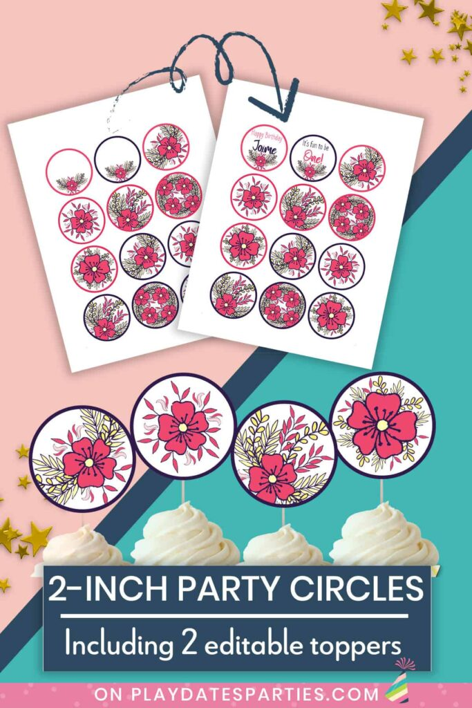 mockup of party circles pages and of party circles used as cupcake toppers with text overlay 2 inch party circles. Includes 2 editable toppers