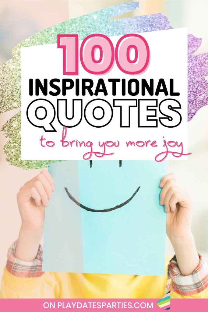 child holding up a blue paper with a smiley face with text overlay 100 inspirational quotes to bring you more joy