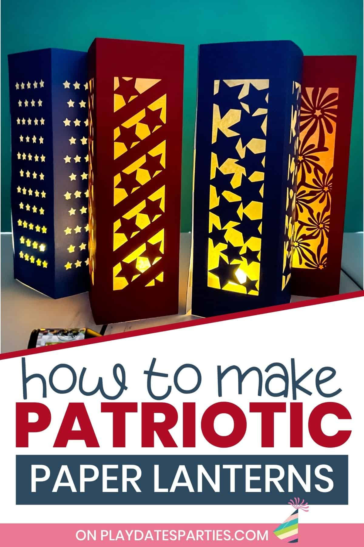 photo of four paper luminaries for July 4th glowing in a dark room with text overlay how to make patriotic paper lanterns