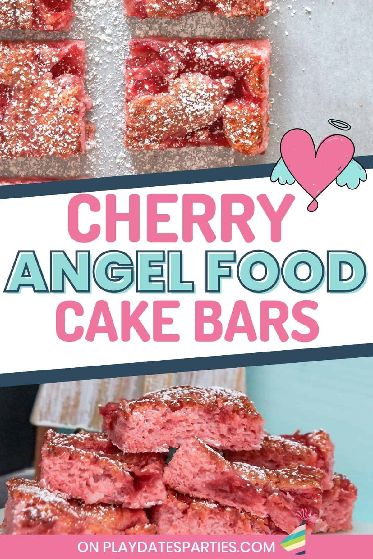 Collage of finished bars with text overlay: Cherry Angel Food Cake Bars. The top image is an overhead shot on parchment paper. The bottom image shows a pile of the bars from the side with their spongy texture