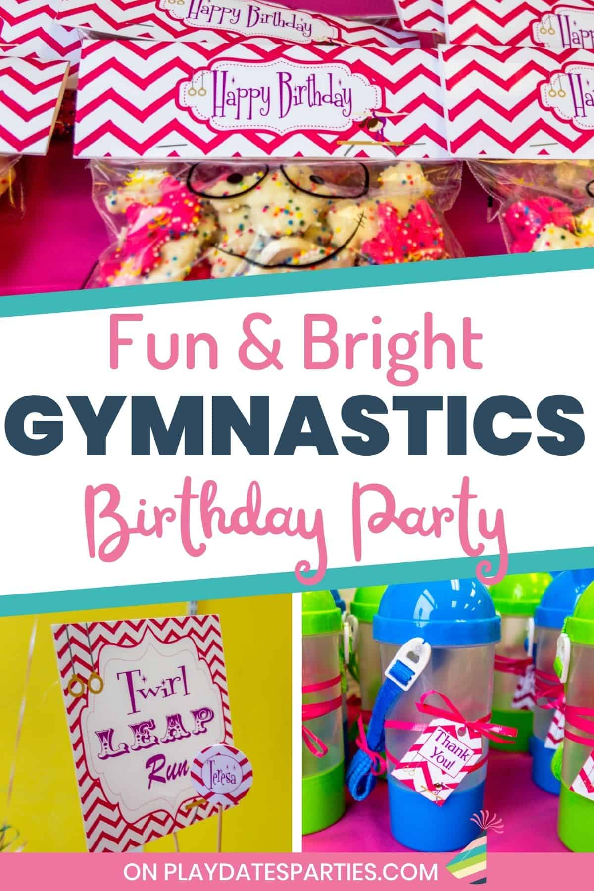 collage of party decorations with a text overlay that says fun & bright gymnastics birthday party