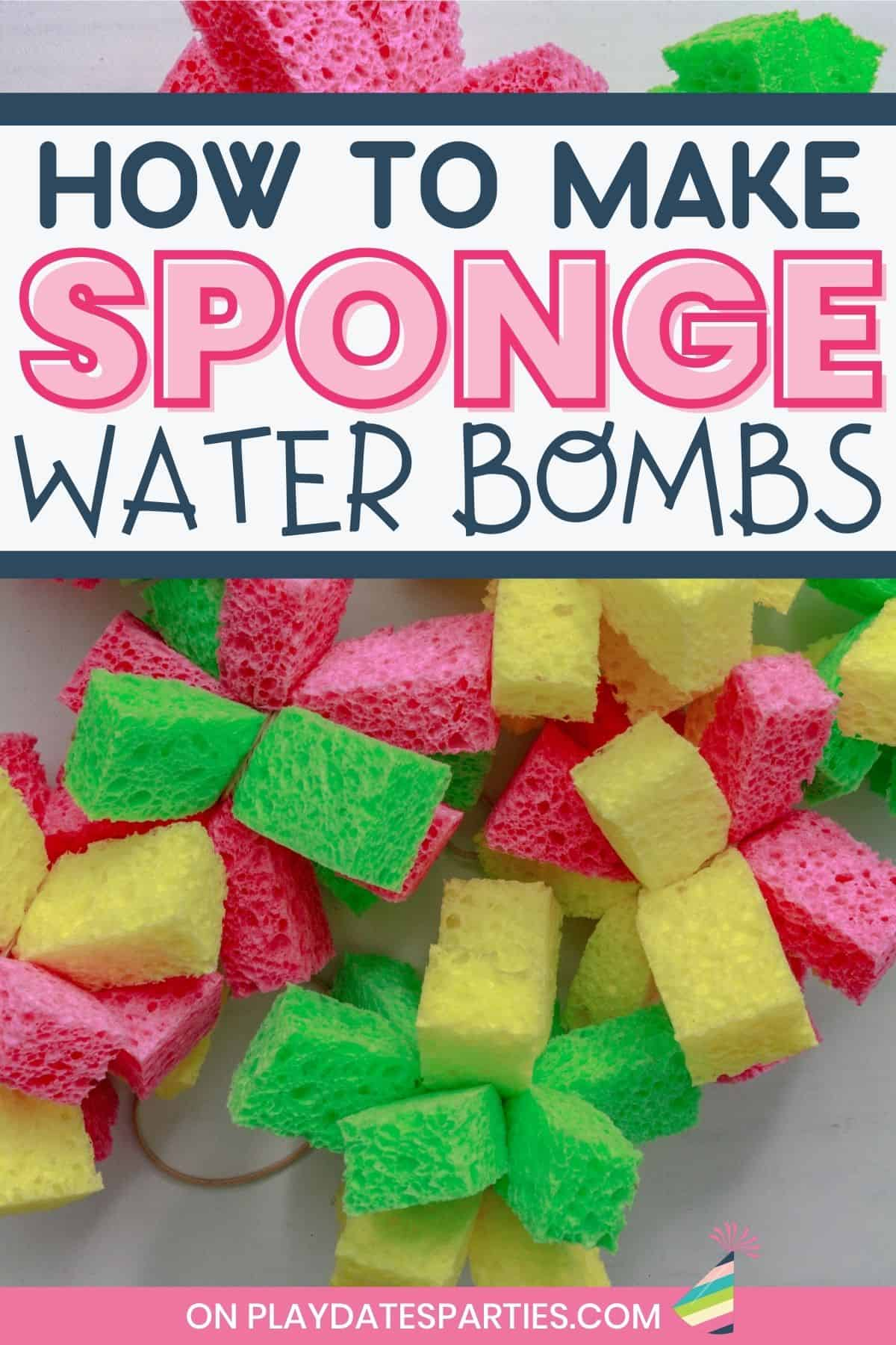 pile of sponge bombs on a table with a text overlay how to make sponge water bombs