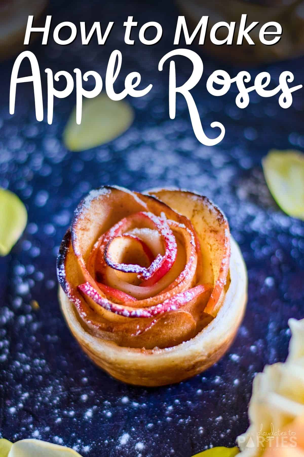 close up of a finished apple rose on a dark surface with the text overlay how to make apple roses