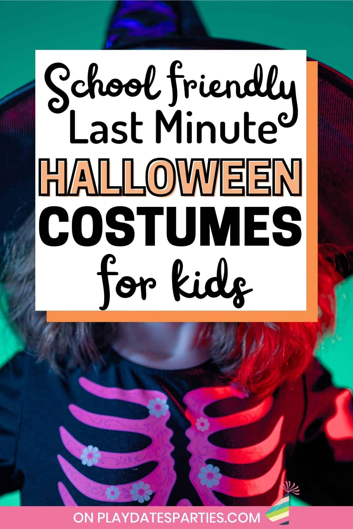 Text overlay school friendly last minute Halloween costumes for kids over a photo of a girl in a skeleton witch costume.